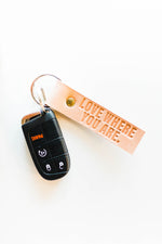 Leather Key Fob | Love Where You Are - ramble-and-company.myshopify.com - Accessories