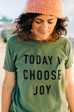 the today i choose joy tee | kale