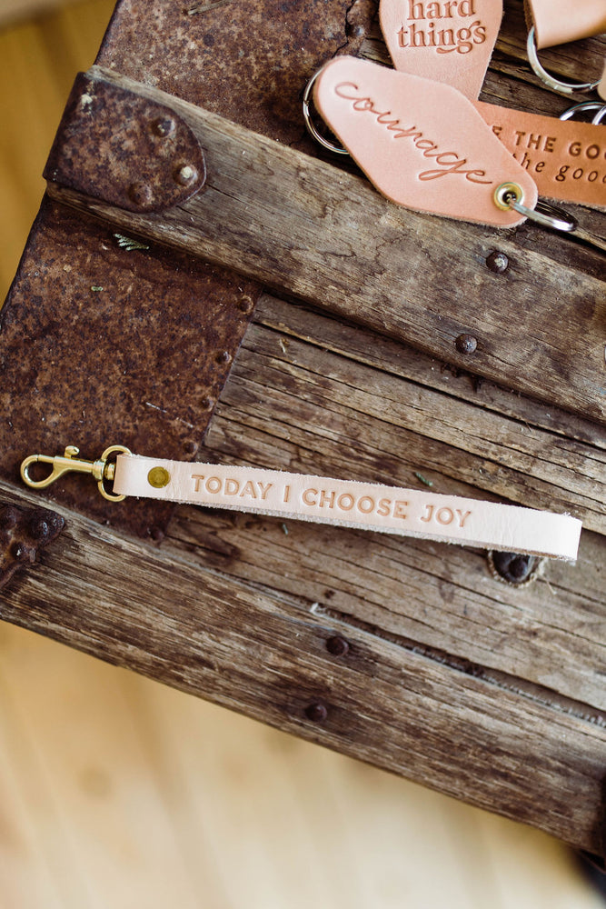 today i choose joy | leather wrist key fob