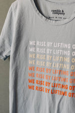 the we rise everyday tee by Ramble & Company || USA Made || shop now at rambleandcompany.com or visit our storefront in downtown Wichita Falls, Texas || soft inspirational graphic t-shirts || wholesale available