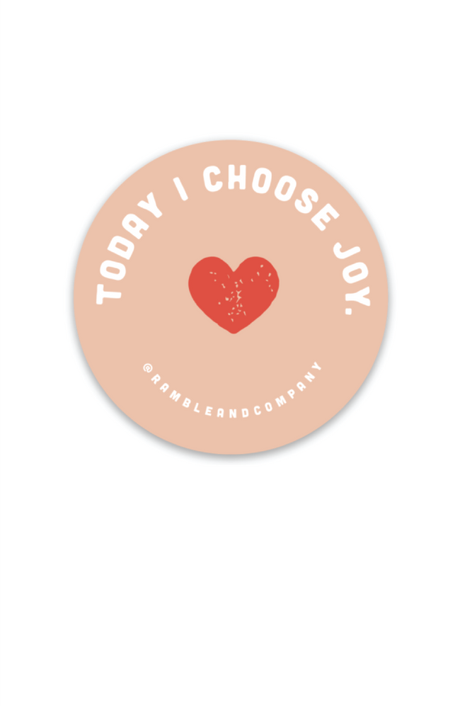 today i choose joy | sticker