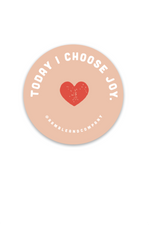 today I choose joy sticker