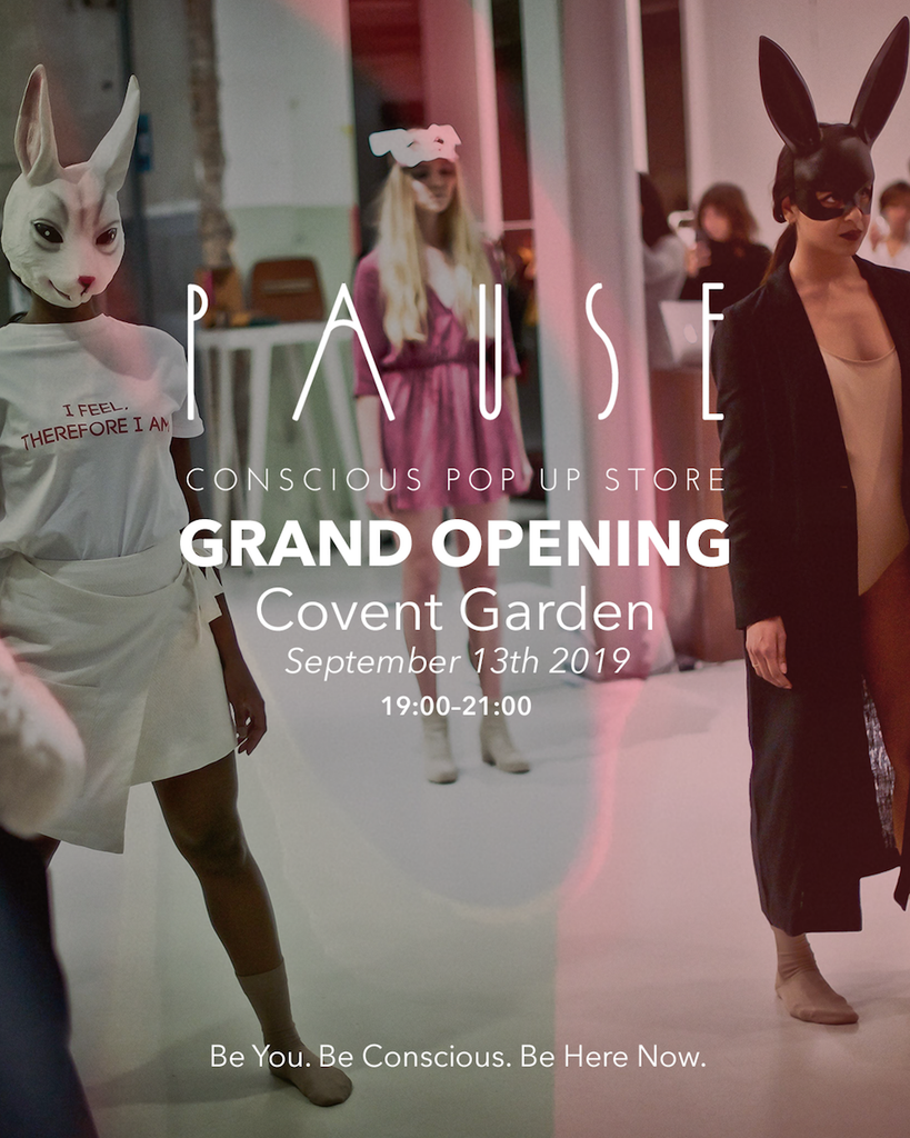 PAUSE Grand Opening LONDON