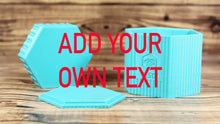 Load image into Gallery viewer, Add Your Own Text Hexagon Mold Press