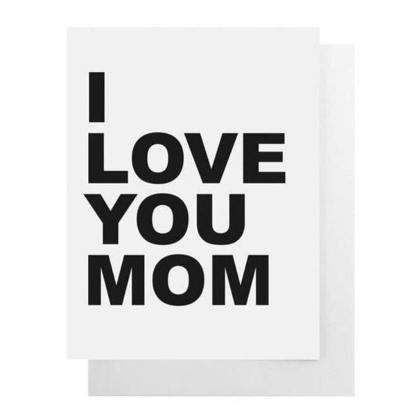 Cult Paper I Love You Mom Notecard