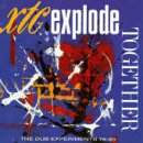 Explode Together - Dub Experiments 78-80 By Xtc