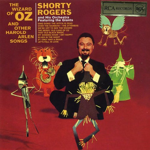 Wizard Of Oz By Shorty Rogers