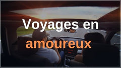 Camping car attention aux incendies - Voyages en amoureux - Stop Feu