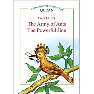 TWO TALES: THE ARMY OF ANTS, THE POWERFUL JINN