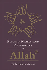 Blessed Names and Attributes of Allah (H/B)