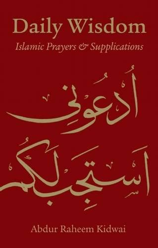 Daily Wisdom: Islamic Prayers & Supplications (H/B)