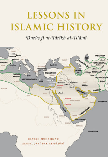 LESSONS IN ISLAMIC HISTORY