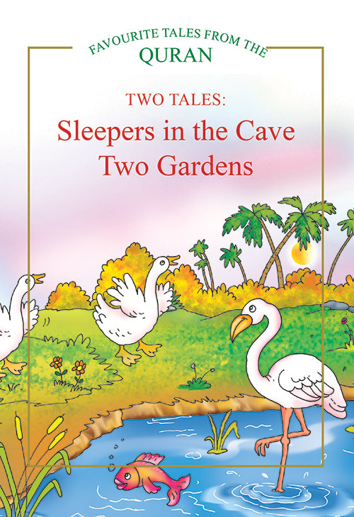 TWO TALES: Sleepers in the Cave, Two Gardens