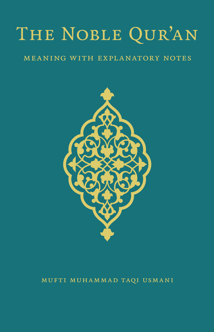 THE NOBLE QUR'AN - DELUXE EDITION