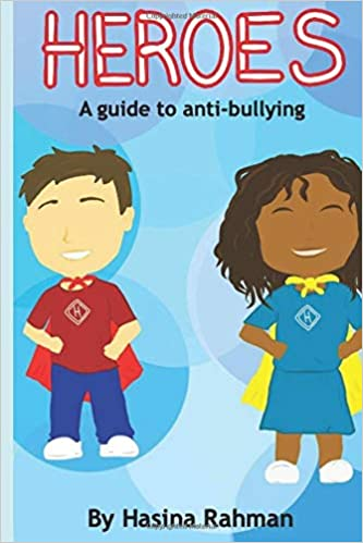 HEROES: A GUIDE TO ANTI-BULLYING