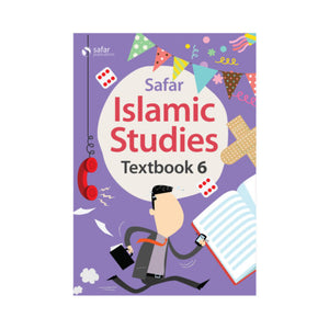 Safar Islamic Studies: Textbook 6