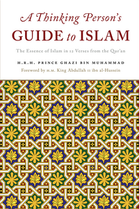 A THINKING PERSONS GUIDE TO ISLAM