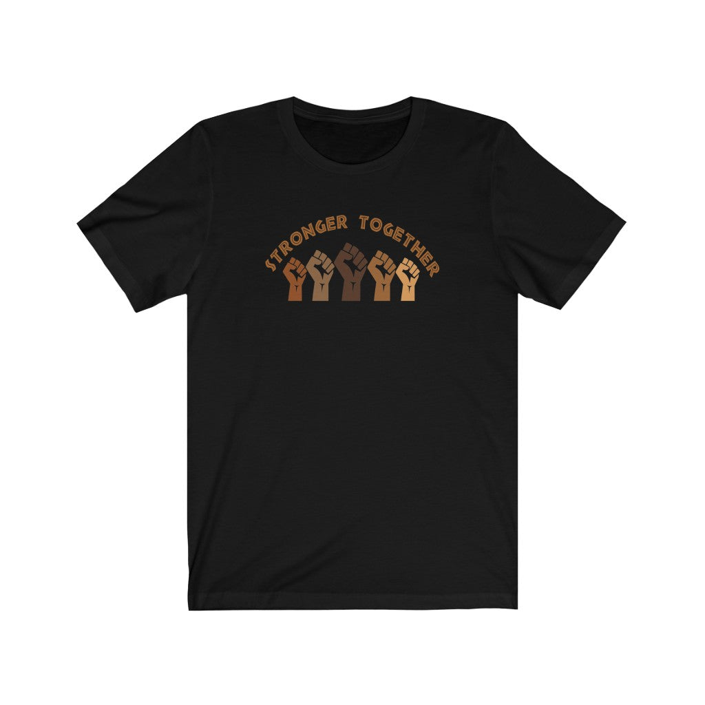 Stronger Together Unisex Short Sleeve Tee