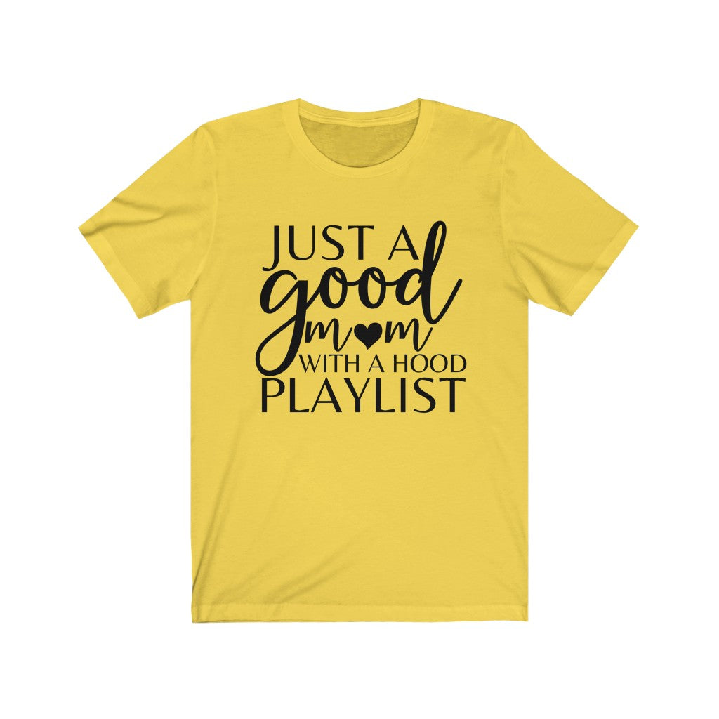 Good Moms Unisex Jersey Short Sleeve Tee