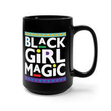Load image into Gallery viewer, Black Girl Magic Mug 15oz