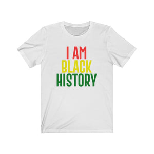 I AM BLACK HISTORY Unisex Short Sleeve Tee
