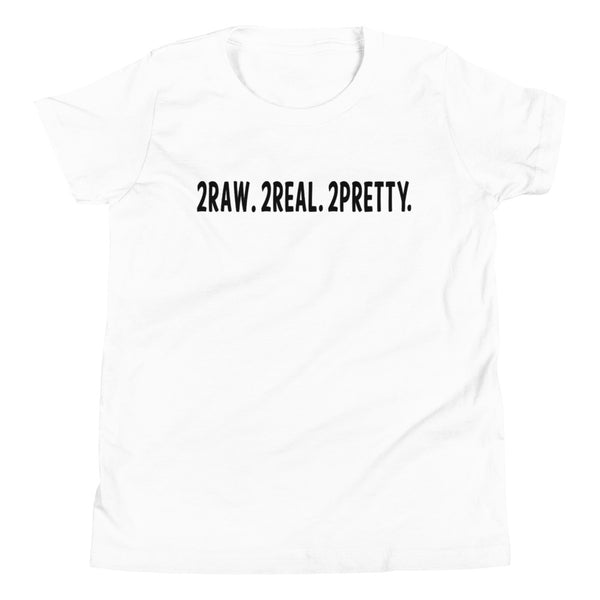 Youth 2Real 2 Raw 2 Pretty Short Sleeve T-Shirt