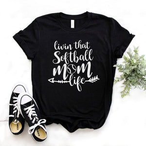 """Livin that Softball Mom Life"" T-shirt"