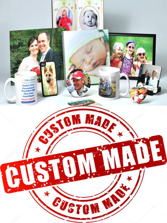 Custom Made Products/Gifts