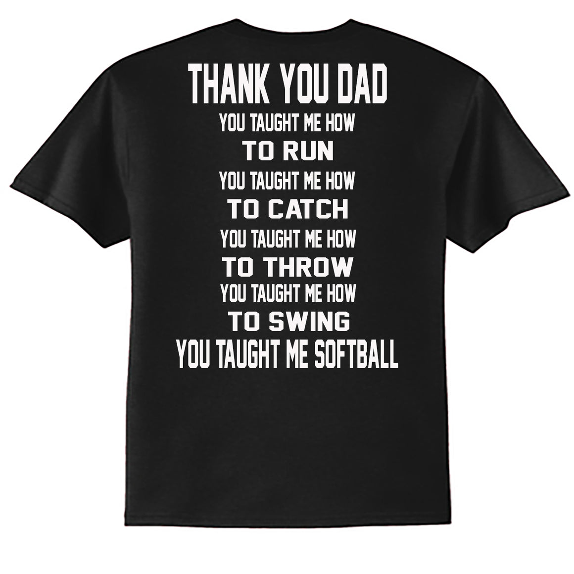 Dad Taught Me Softball