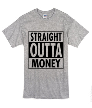 Straight Outta Money - Bulldog Ink