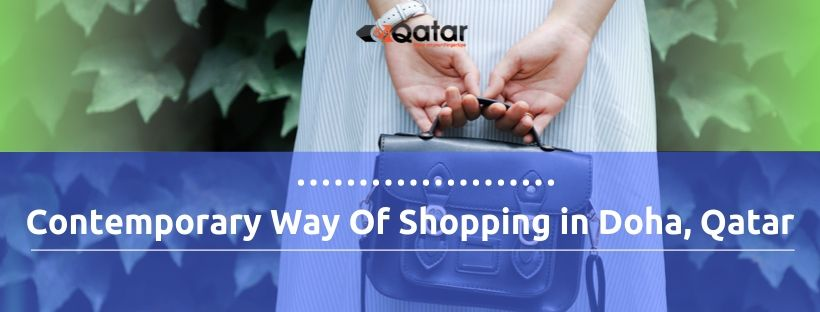 Contemporary Way Of Shopping in Doha, Qatar