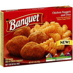 BANQUET CHICKEN NUGGETS AND FRIES