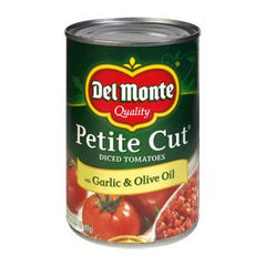 DEL MONTE PETITE CUT DICED TOMATOES WITH GARLIC & OLIVE OIL