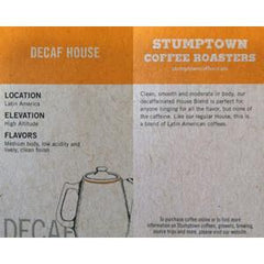 STUMPTOWN DECAFEINE HOUSE BLEND COFFEE ROASTERS WHOLE BEAN
