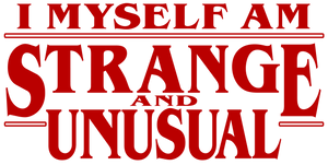 I Myself Am Strange & Unusual Mash up