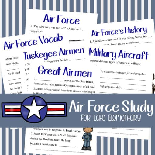Air Force Unit Study (Upper Elementary)
