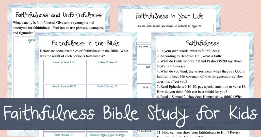 Faithfulness Bible Study (Kids)