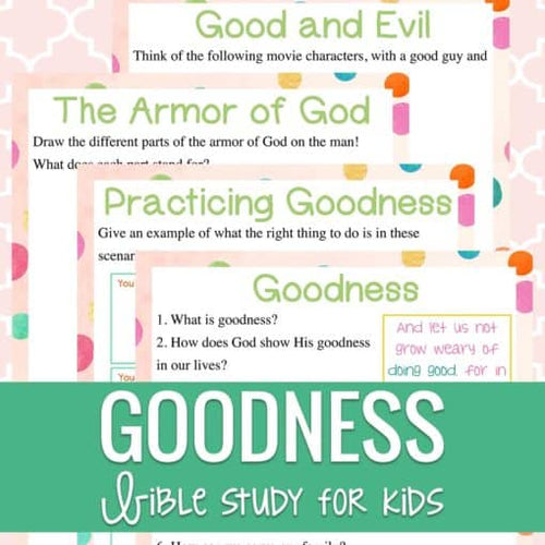 Goodness Study For Kids