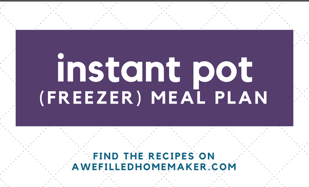 Instant Pot Freezer Meal Plan
