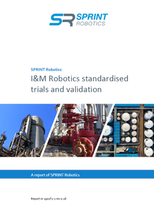 "Report ""Inspection & Maintenance Robotics Standardised trials and validation"""