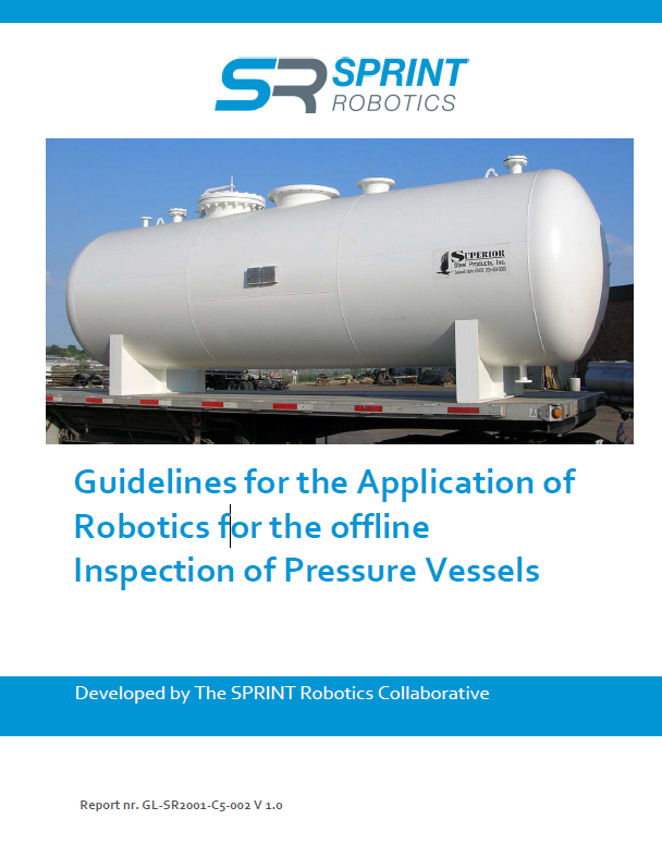 SPRINT Robotics Guidelines for the Application of Robotics for the offline Inspection of Pressure Vessels