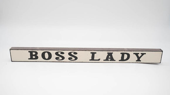 Boss Lady Skinny Sign - Turnmeyer Galleries