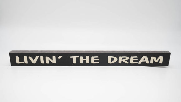 Living The Dream Skinny Sign