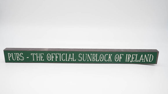 Pubs The Official Sunblock of Ireland Skinny Sign