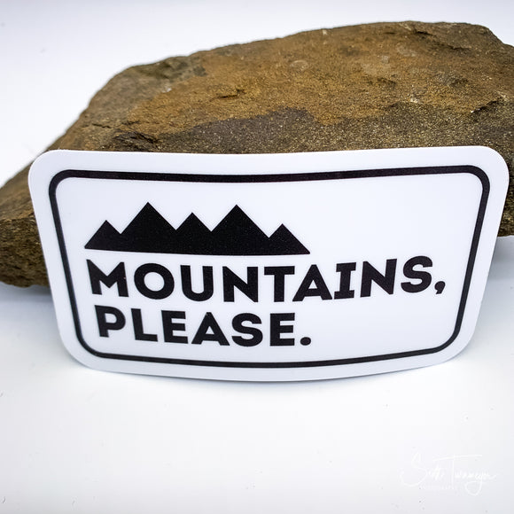 Mountains Please Vinyl Sticker Decal
