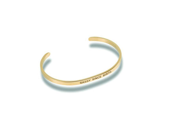 Sassy Since Birth Stainless Steel Bracelet - Turnmeyer Galleries