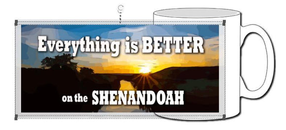 Everything is Better on the Shenandoah Ceramic Photographic Mug - Turnmeyer Galleries