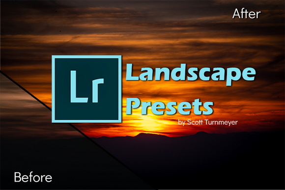 Adobe Lightroom Classic Presets by Scott Turnmeyer - Landscapes