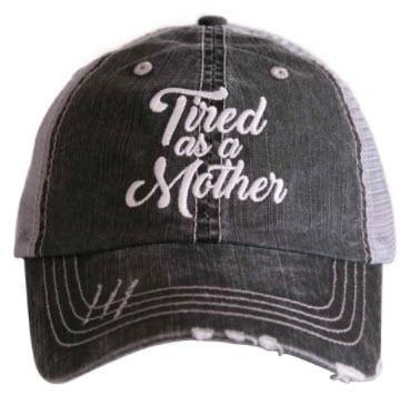 Tired As A Mother Trucker Hat - Turnmeyer Galleries