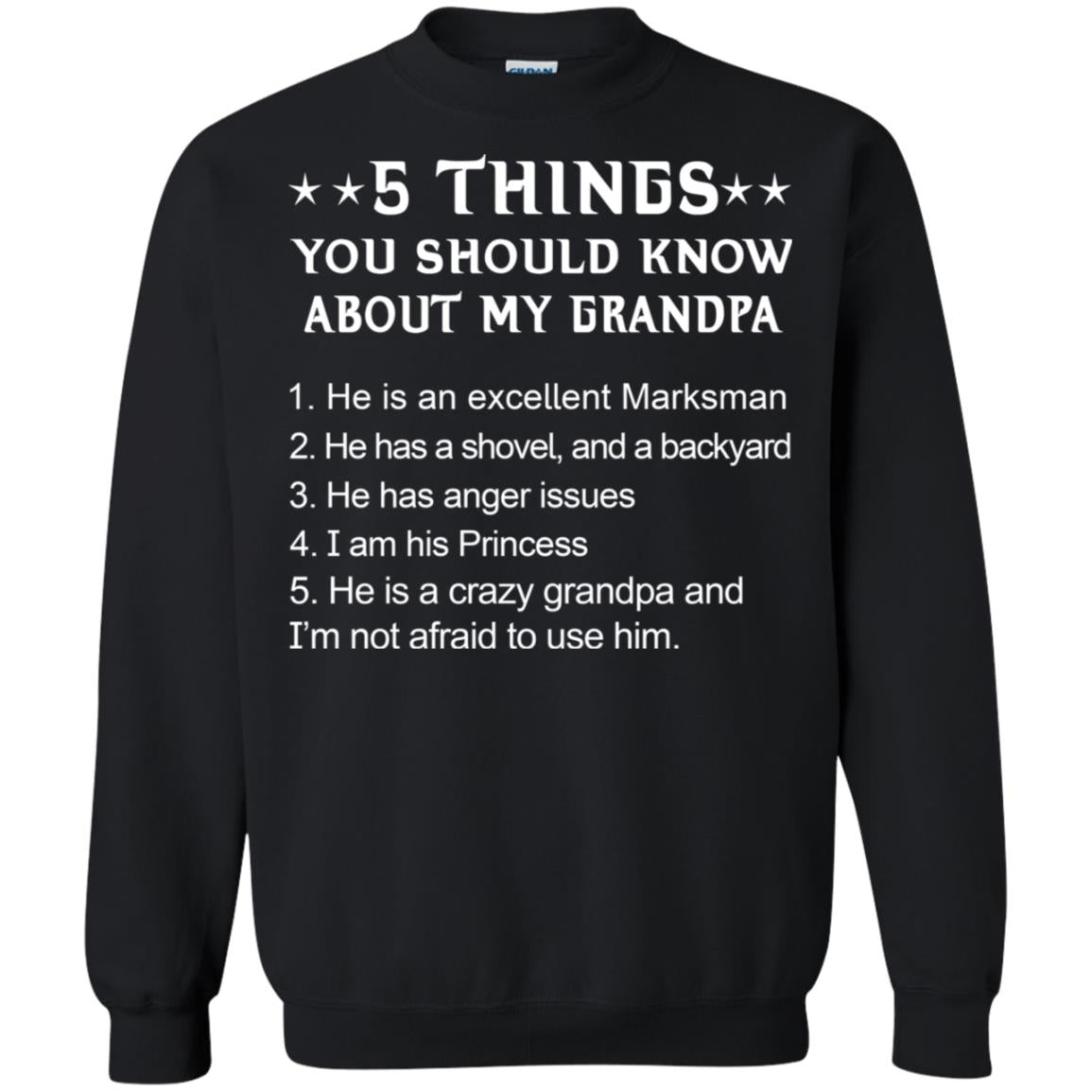 5 things you should know about my Grandpa shirt